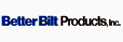 Better Bilt Products, Inc.