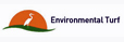 Member Environmental Turf is an award-winning firm dedicated to the research, development, marketing and distribution of environmentally-friendly warm-season turfgrasses. Our mission is to bring our specialty warm-season turfgrasses to the public with an eye toward sustainability, ecology and beauty. It is our goal to bring turfgrasses to the market that will help sustain the environment, reduce the amount of water used for turfgrass irrigation, and curb the amount of chemicals and fertilizers released into the ecosystem while also creating an aesthetically pleasing landscape.We here at Environmental Turf are proud to license our proprietary turfgrasses to some of the world's finest sod producers. Contact us today to find a licensed grower near you.
